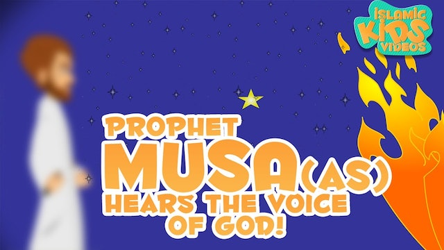 Prophet Musa (AS) Hears the Voice of God - Part 2