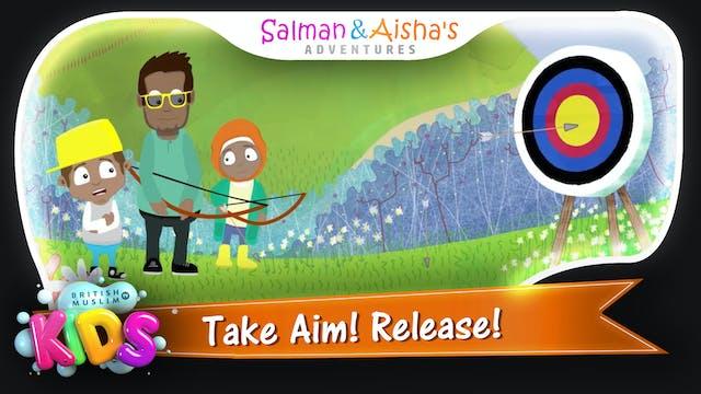 Take Aim! Release!