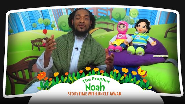 The Prophet Noah | Storytime with Unc...