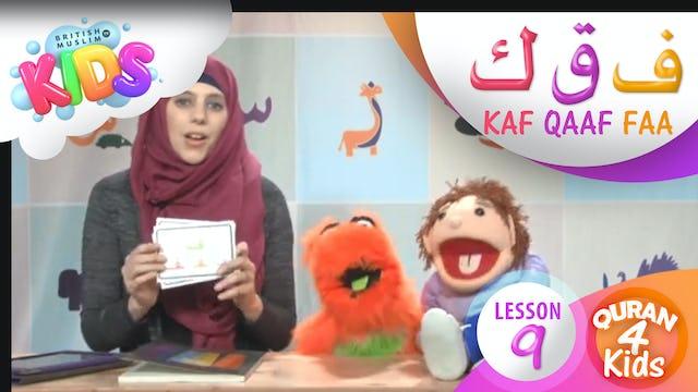 Lesson 9 Faa, Qaaf and Kaf