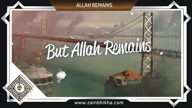 Allah Remains - Zain Bhikha (Official...