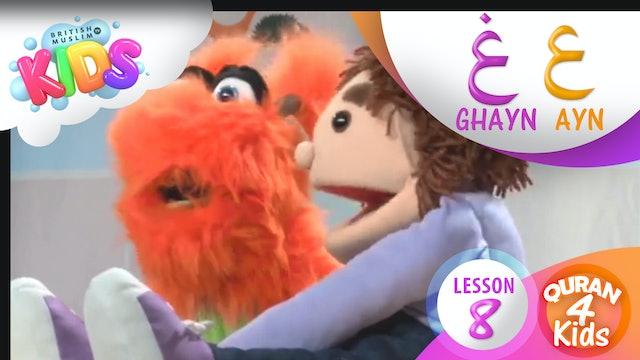 Lesson 8 Ayn and Ghayn