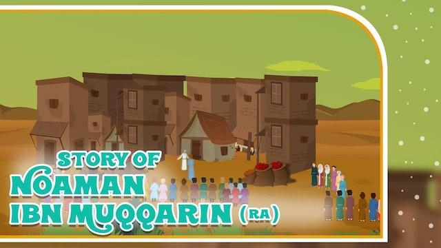 Story of Noaman Ibn Muqqarin (RA)