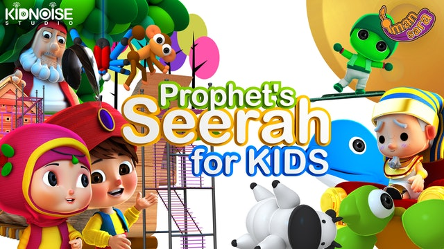 Prophets Seerah for Kids