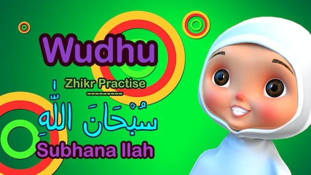 Subhanallah & Wudhu's Perfection