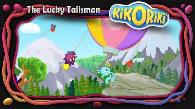 The Lucky Talisman