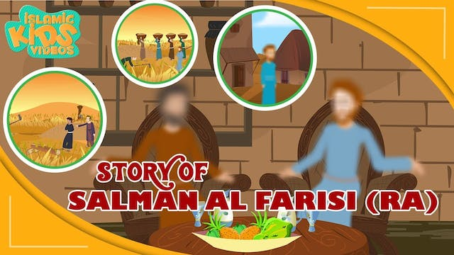 Story of Salman Al Farisi (RA) - Part 1