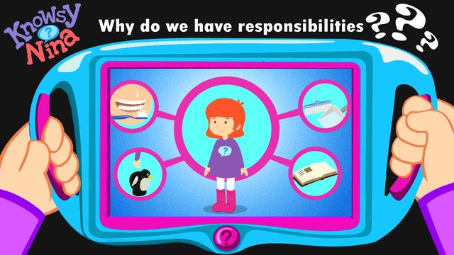 Why do we have responsibilities?