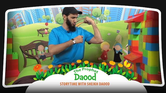 The Prophet Daood | Storytime with Sh...