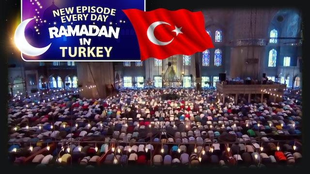 Turkey - Ramadan In The Islamic World