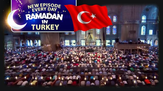 Turkey - Ramadan In The Islamic World