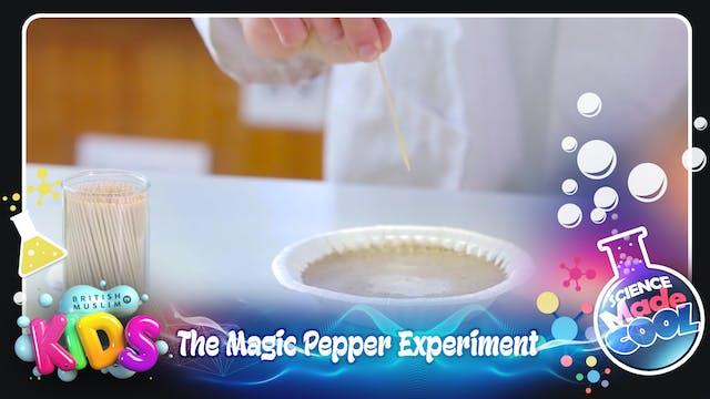 The Magic Pepper Experiment!