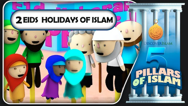 2 Eids / Holidays of Islam