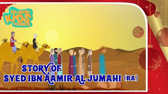Story of Syed Ibn Aamir Al-Jumahi (RA)