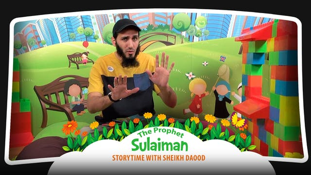 The Prophet Sulaiman | Storytime with...
