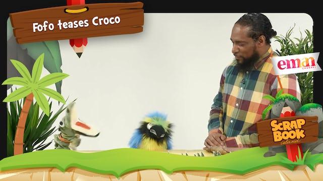 Fofo teases Croco