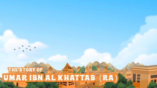 The Story of Umar Ibn Al Khattab (RA)