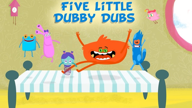 Five Little Dubby Dubs