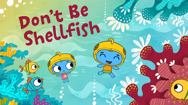 DON'T BE SHELLFISH