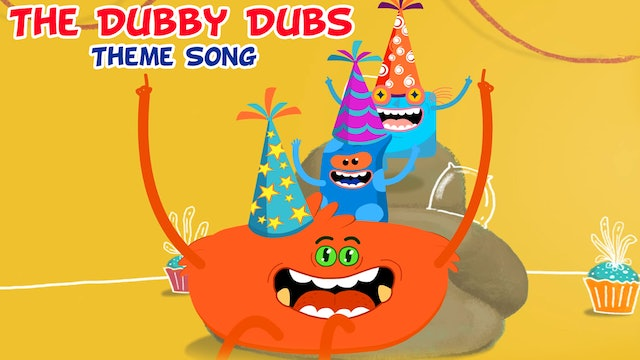 The Dubby Dubs Theme Song