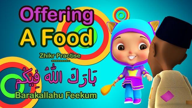 Barakallah & Offering a Food