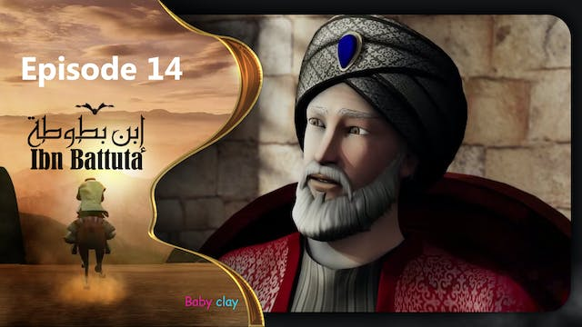 Ibn Battuta | Episode 14