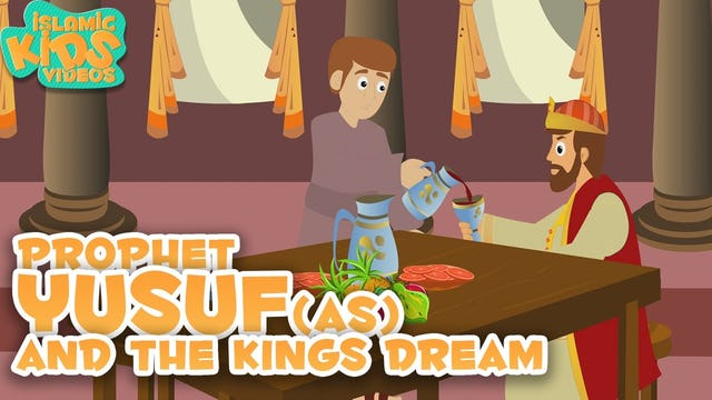 Prophet Yusuf (AS) & the King's Dream - Part 3