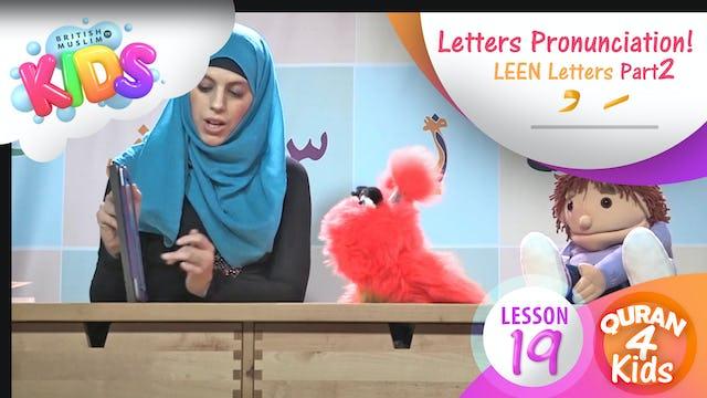 Lesson 19 Leen Letters Part 2