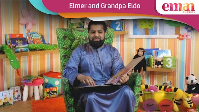 Elmer and Grandpa Eldo