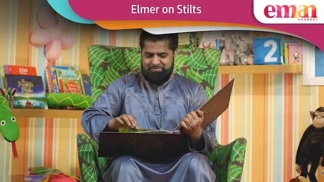 Elmer on Stilts