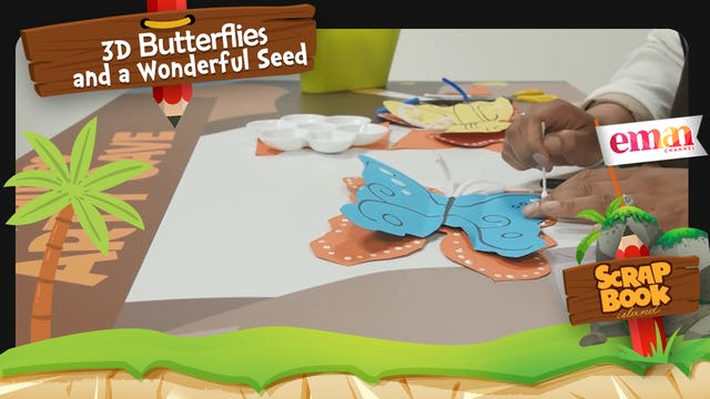 3D Butterflies and a Wonderful Seed