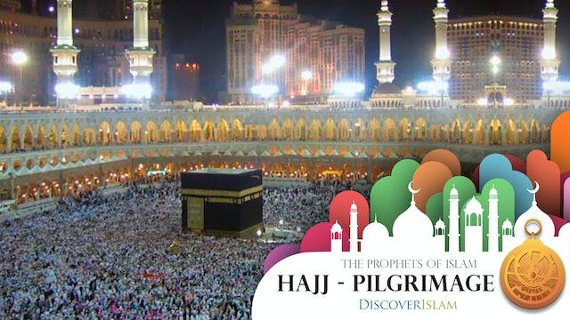 Hajj - Pilgrimage