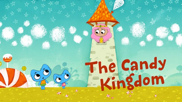 THE CANDY KINGDOM