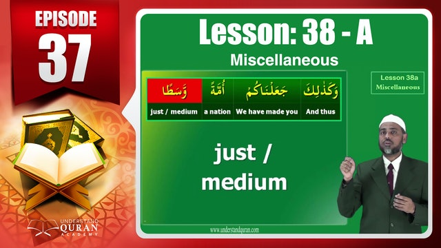 Lesson 38a- English Short course 2-Understand Qur'an