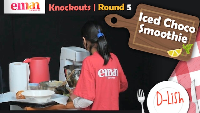 Knockouts | Round 5 | Iced Choco Smoothie