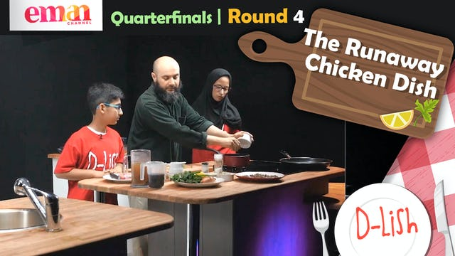 Quarterfinals | Round 4 | The Runaway Chicken Dish