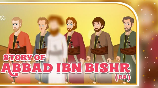 Story of Abbad Ibn Bishr (RA)