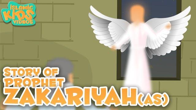 Story of Prophet Zakariyah (AS)