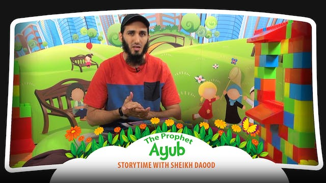 The Prophet Ayub | Storytime with She...