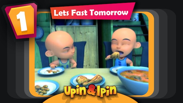 Upin & Ipin - Lets Fast Tomorrow
