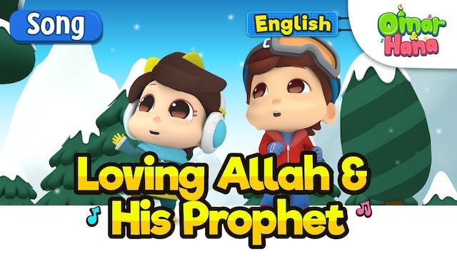 Loving Allah and His Prophet