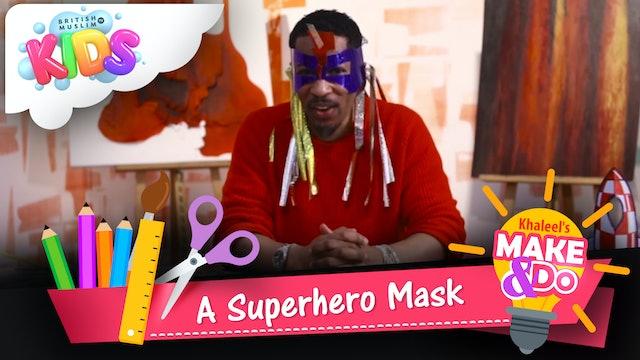 A Superhero Mask