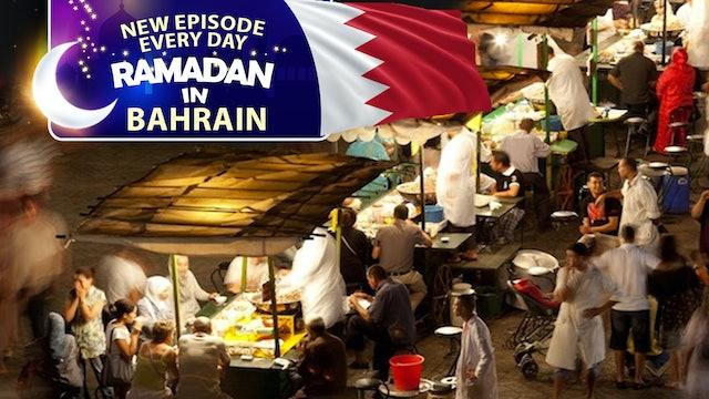 Bahrain - Ramadan In The Islamic World