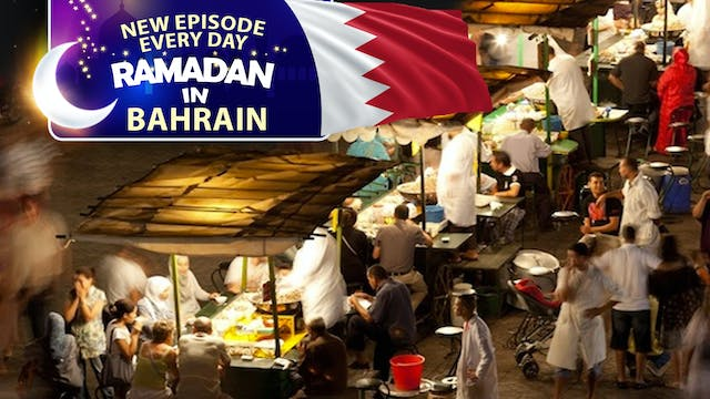 Bahrain - Ramadan In The Islamic World