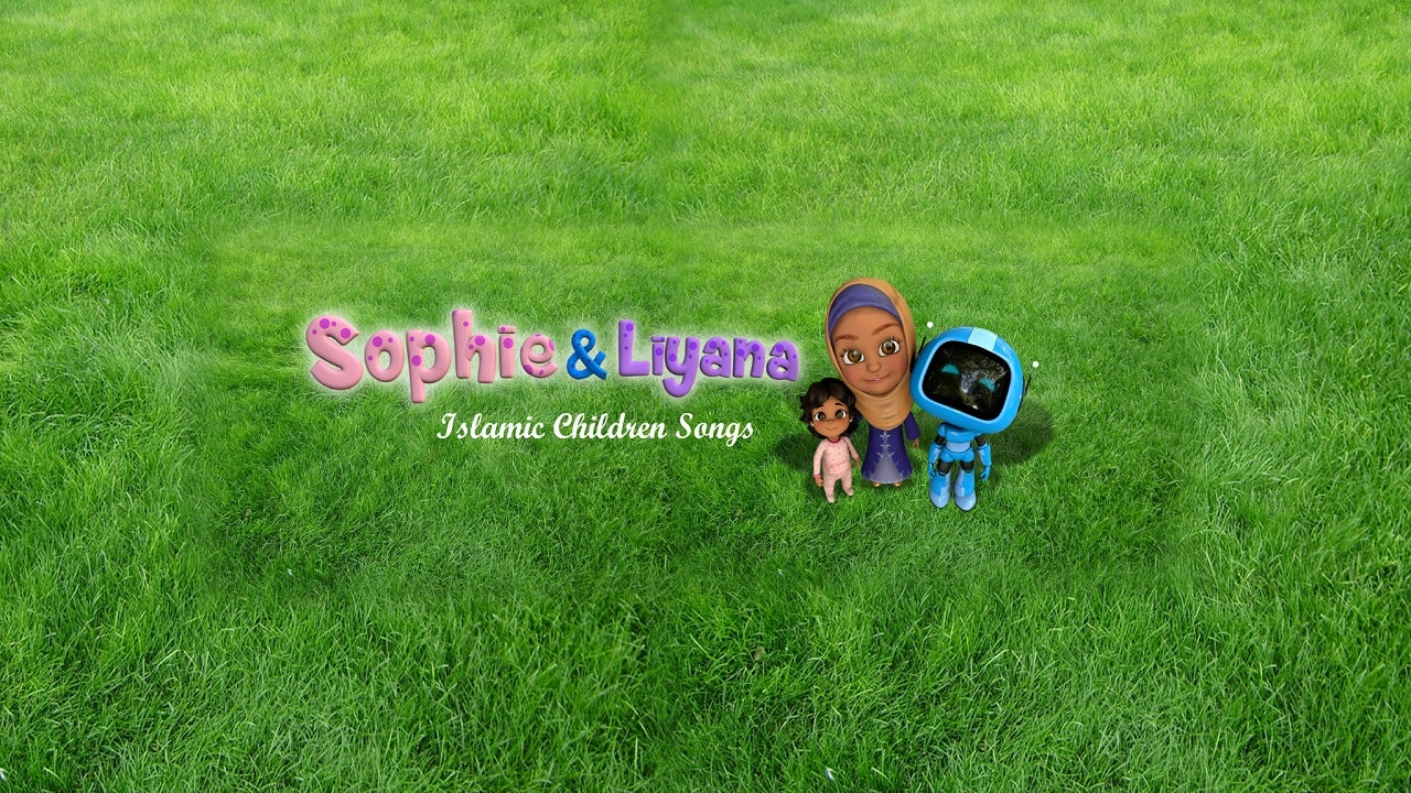 Sophie and Liyana - Islamic Children Songs
