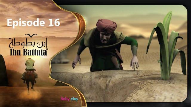 Ibn Battuta | Episode 16
