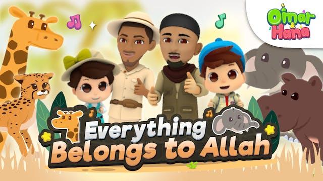 Everything Belongs to Allah