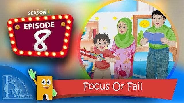 Focus Or Fail