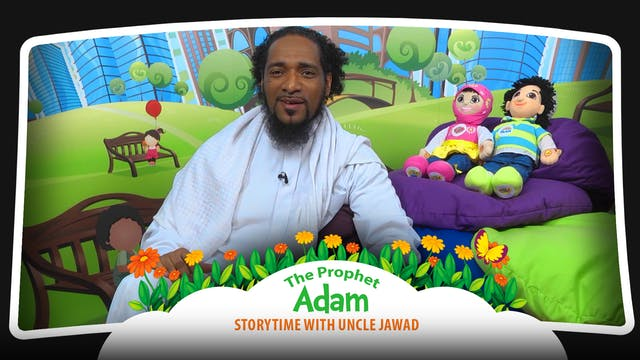 The Prophet Adam | Storytime with Unc...