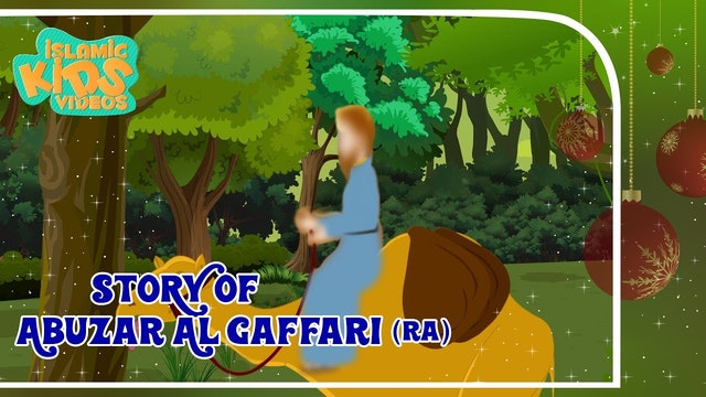 Story of Abuzar Al Gaffari (RA)